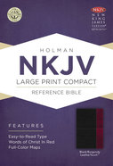 NKJV Large Print Compact Reference Bible Black/Burgundy Leathertouch Premium Imitation Leather
