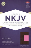 NKJV Large Print Personal Size Reference Indexed Bible, With Magnetic Flap Brown/Pink Leathertouch Premium Imitation Leather