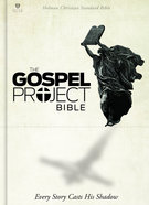 The HCSB Gospel Project Bible Hardback