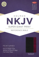 NKJV Super Giant Print Reference Bible, Black/Burgundy Leathertouch Premium Imitation Leather