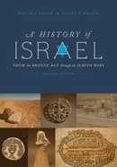 A History of Israel: From Bronze Age Thru Jewish Wars Paperback
