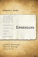 Ephesians (Exegetical Guide To The Greek New Testament Series) Paperback