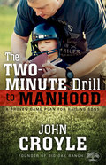 The Two-Minute Drill to Manhood Paperback