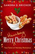 Merry Humbug Christmas Paperback