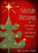 Yuletide Blessings Hardback