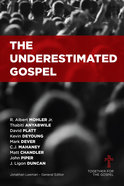 The Underestimated Gospel Paperback