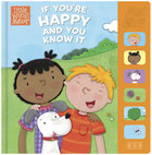 If You're Happy and You Know It (Sound Book) (Little Words Matter Series) Board Book