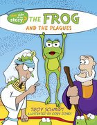 The Frog and the Plagues (Their Side Of The Story Series) Paperback