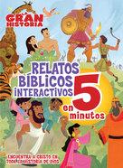 La Gran Historia, Relatos Biblicos En 5 Minutos, Tapa Dura Acolchada Hardback