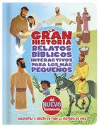 La Gran Historia, Relatos Biblicos Para Los Mas Pequenos, Del Nuevo Testamento Board Book