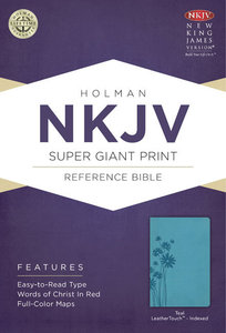 NKJV Super Giant Print Reference Indexed Bible, Teal Leathertouch