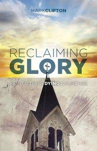 Reclaiming Glory