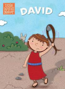 David (Little Words Matter Series)