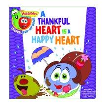 Thankful Heart is a Happy Heart, a Digital Pop-Up Book (Padded) (Veggie Tales (Veggietales) Series)