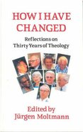 How I Have Changed Paperback
