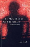The Metaphor of God Incarnate Paperback
