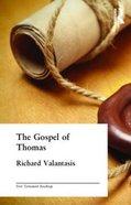 The Gospel of St Thomas (New Testament Readings Series) Paperback