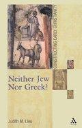 Neither Jew Nor Greek Paperback