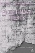 The Exegetical Texts (Companion To The Qumran Scrolls Series) Hardback