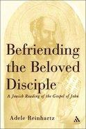 Befriending the Beloved Disciple Hardback