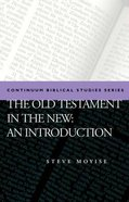 The Old Testament in the New Testament Paperback