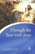 Through the Year With Jesus Paperback