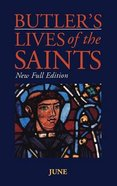 June (Butler's Lives Of The Saints Series) Hardback