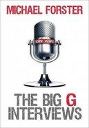 The Big G Interviews Paperback