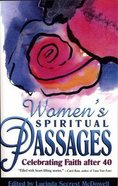 Women's Spiritual Passages: Celebrating Faith After 40 Paperback