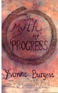The Myth of Progress Paperback