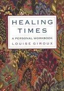 Healing Times