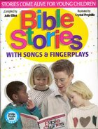 Bible Stories With Songs and Fingerplays