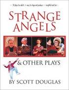 Strange Angels Paperback