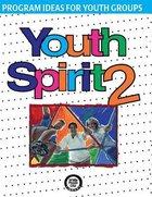 Youth Spirit #02 Paperback