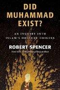 Did Muhammad Exist? Hardback