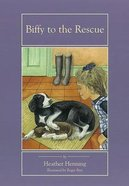 Biffy to the Rescue Paperback