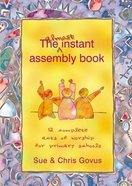 The Almost Instant Assembly Book 1