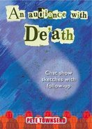 An Audience With Death Paperback