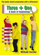 A Book of Beginnings (Three + One Series) Paperback