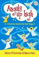 Angels Up High Paperback