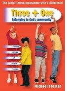 Belonging to God's Community (Three + One Series) Paperback