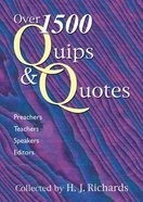 Over 1500 Quips and Quotes Paperback