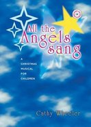 All the Angels Sang Paperback
