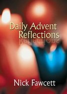 Daily Advent Reflections Paperback