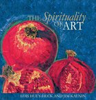 The Spirituality of Art Hardback