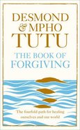 The Book of Forgiving Hardback