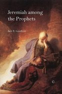 Jeremiah Among the Prophets Paperback