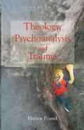 Veritas: Theology, Psychoanalysis and Trauma Paperback