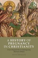 A History of Pregnancy in Christianity