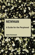 Newman (Guides For The Perplexed Series) Hardback